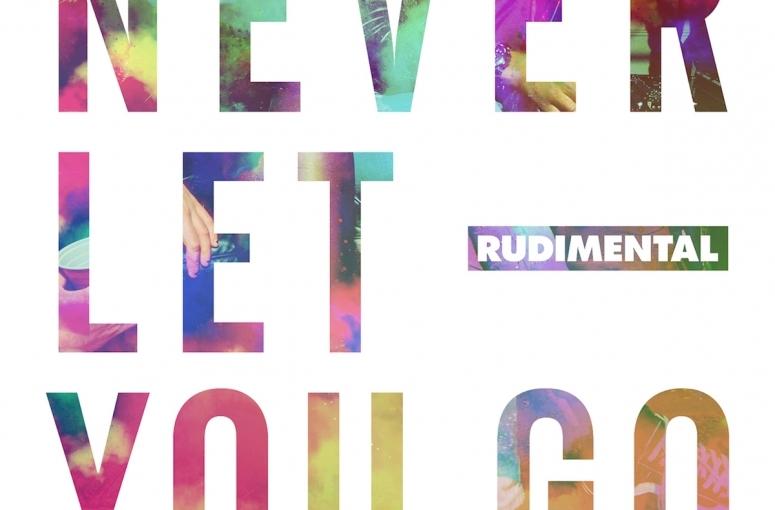 Rudimental – Never Let You Go [SingleReview]